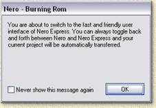Nero - Notification that you are about to switch interface